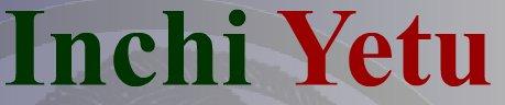 Inchi Yetu